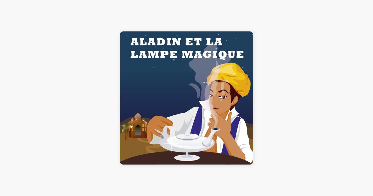 Aladin Et La Lampe Magique By Aladin Et La Lampe Magique On Apple Music