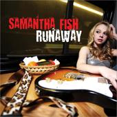 Runaway-Samantha Fish