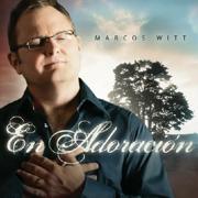 En Adoración (Album de Coleccion) - Marcos Witt - Marcos Witt