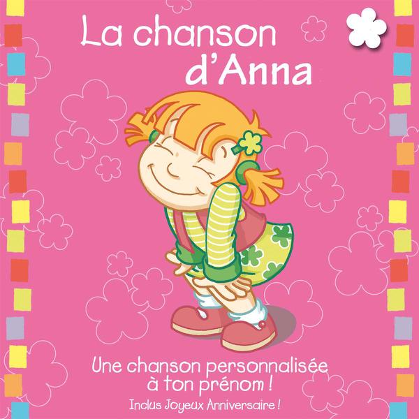 La Chanson D Anna Album Personnalise Par Le Prenom By Leopold Et