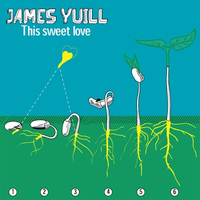 This Sweet Love (EP) - James Yuill