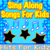 Sing Along Songs for Kids - Traditional Children's Sing-Alongs