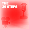 Lux Radio Theatre - The 39 Steps: Classic Movies on the Radio artwork
