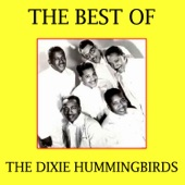 The Dixie Hummingbirds - Beaming From Heaven