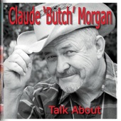 Claude ''Butch'' Morgan - Gone Gone Gone