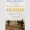 Rick Atkinson - In the Company of Soldiers: A Chronicle of Combat artwork
