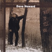 Dave Howard - Only Human