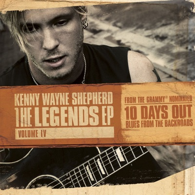 The Legends EP, Volume IV (Live) - EP - Kenny Wayne Shepherd