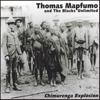 Chimurenga Explosion - Thomas Mapfumo & The Blacks Unlimited