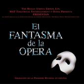 El Fantasma de la Opera (Grabacion de la Premiere Mundial en Español)
