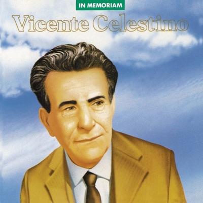 In Memoriam: Vicente Celestino - Vicente Celestino