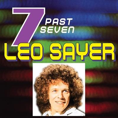 Leo Sayer…Past Seven - Leo Sayer