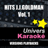 Hits Jean-Jacques Goldman, vol. 1 (Versions karaoké) - Univers Karaoké