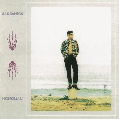 Honolulu - Lulu Santos
