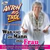Willkommen beim Oktoberfest - Anton aus Tirol und die Kaiserlichen