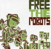 Free The Robots - Diary
