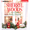 Sherryl Woods - An O' Brien Family Christmas: A Chesapeake Shores Novel, Book 8 (Unabridged)  artwork