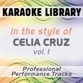 In the Style of Celia Cruz - Vol. 1 (Karaoke - Professional Performance Tracks)