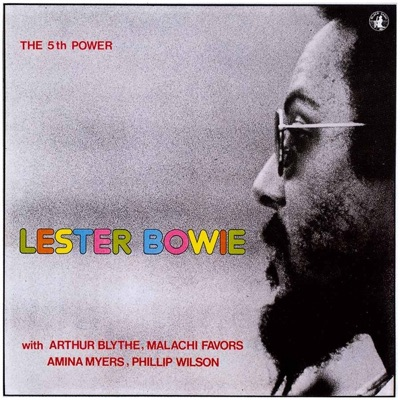 The 5th Power - Lester Bowie