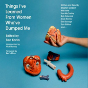 Dating a Stripper is A Recipe for Perspective: An Essay from Things I've Learned From Women Who've Dumped Me (Unabridged)