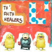 Th' Faith Healers - Serge