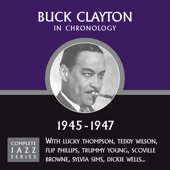 Buck Clayton - Why Do I Love You (08-17-45)