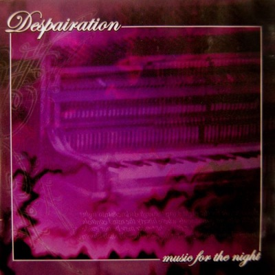 Music for the Night - Despairation