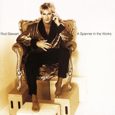 A Spanner In the Works - Rod Stewart