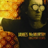 James McMurtry - We Can't Make It Here
