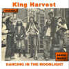 King Harvest - Dancing In the Moonlight (Original Recording)  artwork