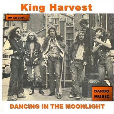 Dancing In the Moonlight (Original Recording) - King Harvest song