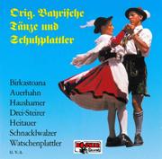 Original bayrische Tänze und Schuhplattler - Various Artists - Various Artists