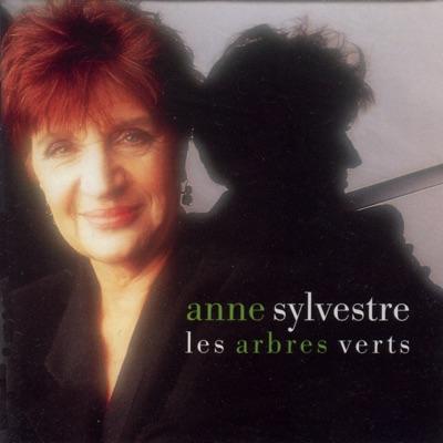 Les arbres verts - Anne Sylvestre