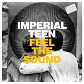 Imperial Teen - All the Same