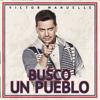 Busco un Pueblo (Deluxe Edition) - Victor Manuelle