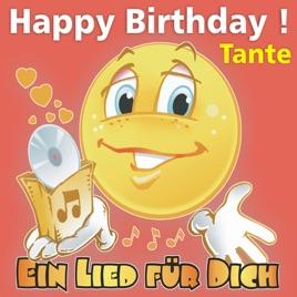 Happy Birthday Zum Geburtstag Tante Von Ein Lied Fur Dich Bei