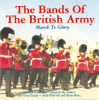 The Bands Of The British Army - The National Anthem artwork