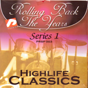 Highlife Kings Rolling Back the Years Series 1 - Various Artists
