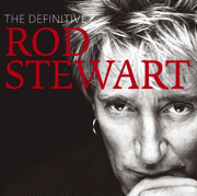 The Definitive Rod Stewart - Rod Stewart - Rod Stewart