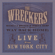 The Wreckers - Way Back Home - Live from New York City