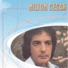 Grandes Sucessos - Nilton Cesar