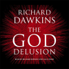 The God Delusion (Unabridged) - Richard Dawkins