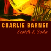 Charlie Barnet - Leapin' At the Lincoln