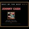 Greatest Hits: Best of the Best Gold - Johnny Cash