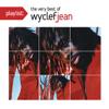 Playlist: The Very Best of Wyclef Jean - Wyclef Jean