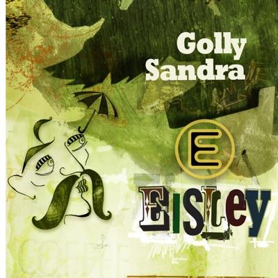 Golly Sandra - Single - Eisley