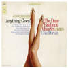 The Dave Brubeck Quartet - Anything Goes! (Remastered)  artwork