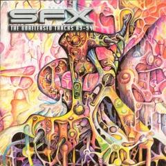 SFX: The Unreleased Tracks 89-94