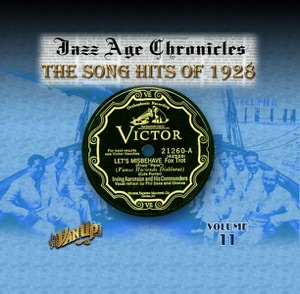 The Song Hits of 1928 (Jazz Age Chronicles, Vol. 11)