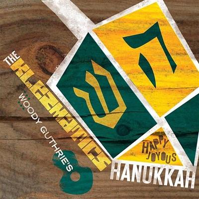 Woody Guthrie's Happy Joyous Hanukkah - The Klezmatics